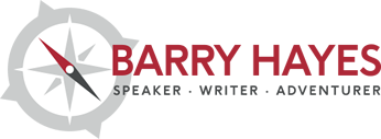 Barry Hayes - Speaker, Writer, Adventurer